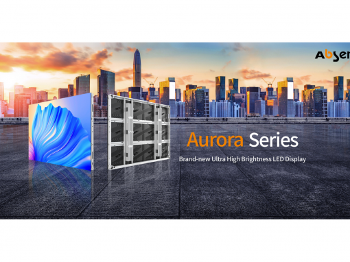 Absen to Launch Aurora Series, the New Ultra-high Brightness LED Display